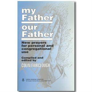 MY FATHER OUR FATHER (PRAYERS)