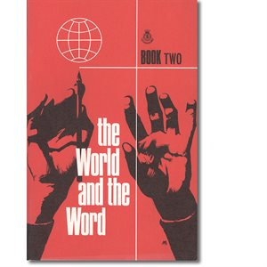 WORLD AND THE WORD BOOK #2, TH