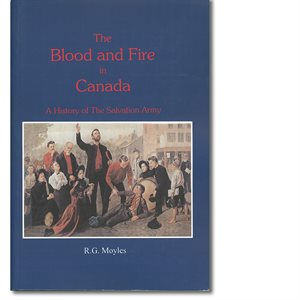 THE BLOOD AND FIRE IN CANADA