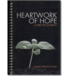HEARTWORK OF HOPE ; Joann Streeter Shade, Other Press, 1-59971-734-4