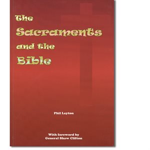 THE SACRAMENTS AND THE BIBLE BY CAPT. LAYTON