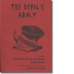 THE DEVIL'S ARMY BY COMM. BOOTH-TUCKER