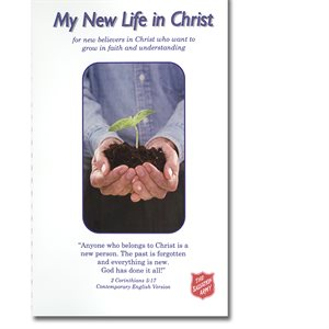MY NEW LIFE IN CHRIST   (REPLACES SKU 0201000041,42,43)