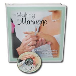 THE MAKING OF A MARRIAGE PREMARITAL COUNSELING
