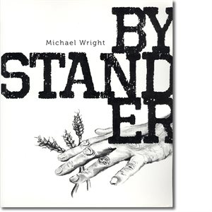 BYSTANDER BY CAPT. MICHAEL WRIGHT