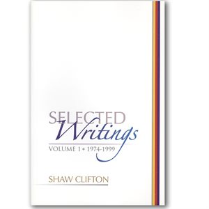 SELECTED WRITINGS VOL. 1 BY SHAW CLIFTON CREST