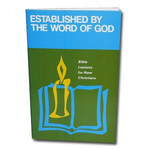 ESTABLISHED BY THE WORD O