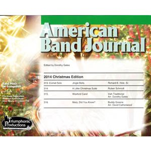American Band Journal 73 (313-316) Christmas 2014