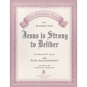 JESUS IS STRONG TO DELIVR - Classic Series Bb Cornet