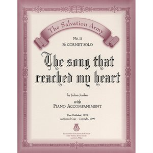 THE SONG REACHED MY HEART  - Classic Series Bb Cornet