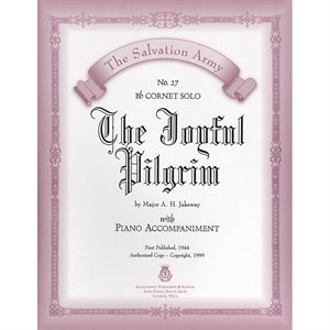 THE JOYFUL PILGRIM  - Classic Series Bb Cornet