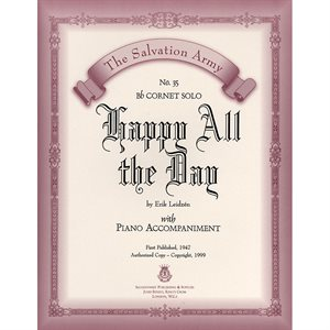 HAPPY ALL THE DAY  - Classic Series Bb Cornet
