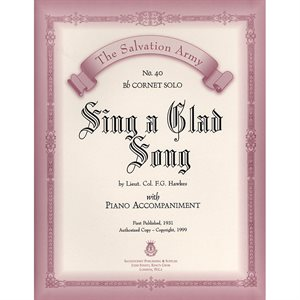 SING A GLAD SONG  - Classic Series Bb Cornet