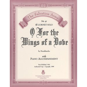 O FOR THE WINGS OF A DOVE  - Classic Series Bb Cornet