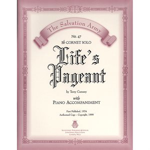 LIFE'S PAGEANT - Classic Series Bb Cornet