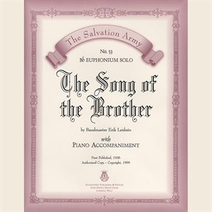 THE SONG OF THE BROTHER - Classic Series Euphonium