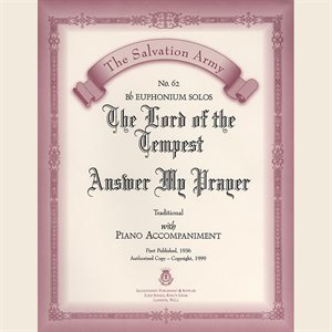 THE LORD OF THE TEMPEST /  ANSWER MY PRAYER - Classic Series Euphonium