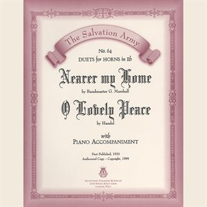 NEARER MY HOME /  O LOVELY PEACE - Classic Series Eb