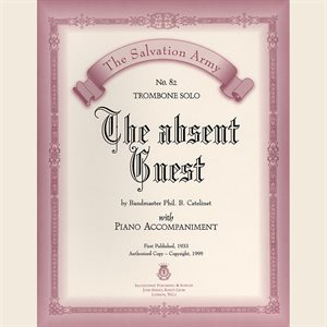 THE ABSENT GUEST  - Classic Series Trombone