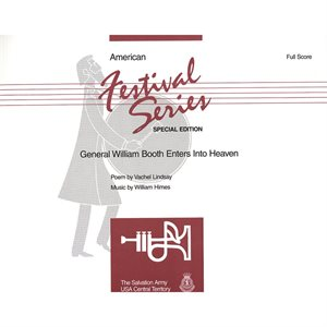 American Festival Series Special Edition: General William Booth Enters Into Heaven