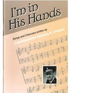 I'M IN HIS HANDS VOCAL; Stanley E. Ditmer, 0-86544-030-1