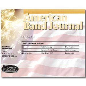 American Band Journal 51 (223-225) Christmas 2003