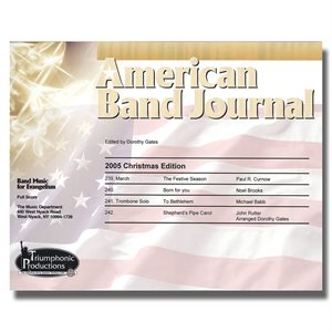American Band Journal 55 (239-242) Christmas 2005