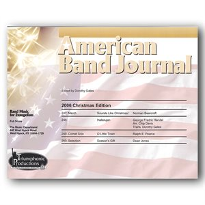 American Band Journal 57 (247-250) Christmas 2006