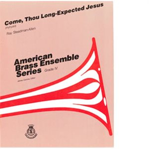 ABE COME, THOU LONG- EXPECTED JESUS