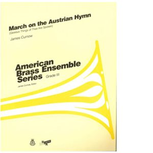 ABE MARCH ON AUSTRIAN HYMN  GR