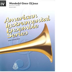 ABE WONDERFUL GRACE OF JESUS-GR 4