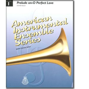 AIES PRELUDE ON O PERFECT LOVE GR 1