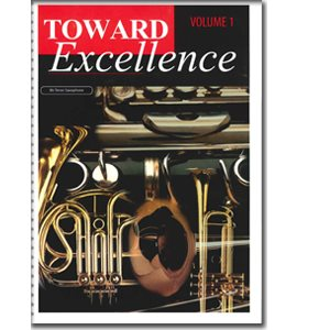 TOWARD EXCELLENCE VOL 1 PART Bb TENOR SAX