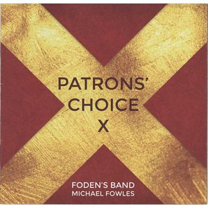 Foden's Band Patron's Choice 10 CD
