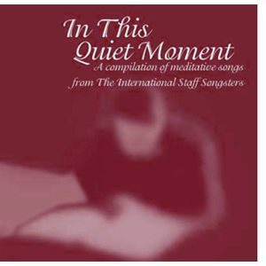 IN THIS QUIET MOMENT CD