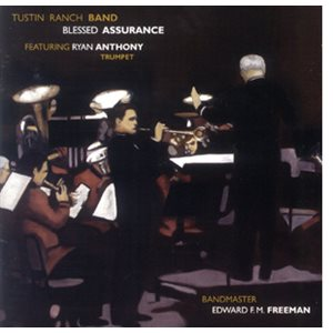 BLESSED ASSURANCE BY TUSTIN RANCH BAND