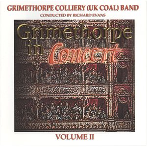 GRIMETHORPE IN CONCERT VOL. 2