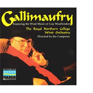 CD GALLIMAUFRY RNCM WIND ORCHESTRA