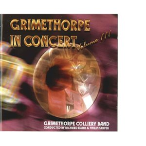 GRIMTHORPE IN CONCERT VOL. 3