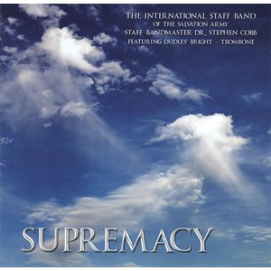 SUPREMACY  BY ISB ; International Staff Band, Dr. Steven Cobb, Dudley Bright