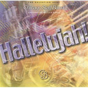 HALLELUJAH  (CSB); The Chicago Staff Band