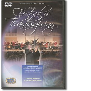 CSB 2007 THANKSGIVING DVD W / CHRIS & CAROL JAUDES