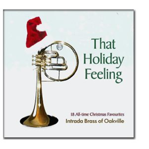 THAT HOLIDAY FEELING BY INTRADA BRASS