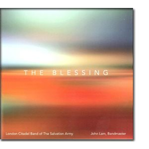 THE BLESSING BY LONDON CITADEL BAND