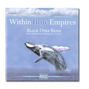 WITHIN BLUE EMPIRES BLACK DYKE BAND