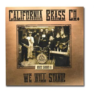 WE WILL STAND BY CALIFORNIA BRASS COMPANY