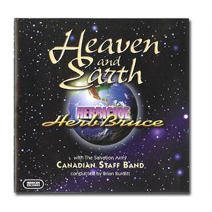 HEAVEN AND EARTH /  HERB BRUCE W /  CANADIAN SB