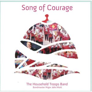 SONG OF COURAGE BY HOUSEHOLD TROOPS BAND