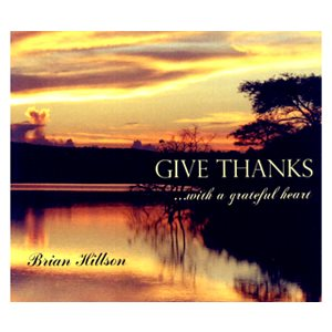 GIVE THANKS W GREATFUL HEART BY HILLSON