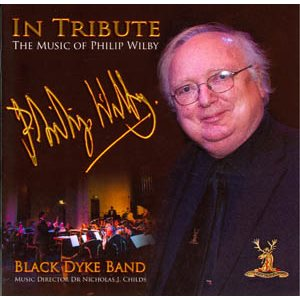 PHILIP WILBY TRIBUTE BLACK DYKE